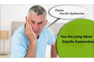 You Are Lying About Erectile Dysfunction